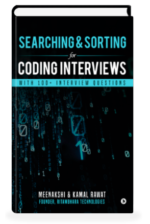 Searching and sorting for Coding Interviews